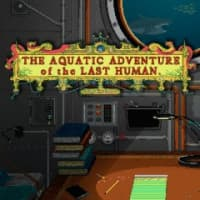 Jaquette du jeu The Aquatic Adventure of the Last Human