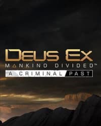 Jaquette du jeu Deus Ex : Mankind Divided - A Criminal Past