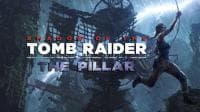 Jaquette du jeu Shadow of the Tomb Raider : Le Pilier