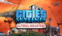 Jaquette du jeu Cities Skylines : Natural Disasters