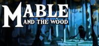 Jaquette du jeu Mable and the Wood