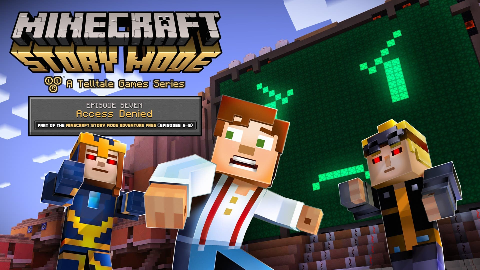 Jaquette Minecraft : Story Mode - Episode 7 : Accès refusé