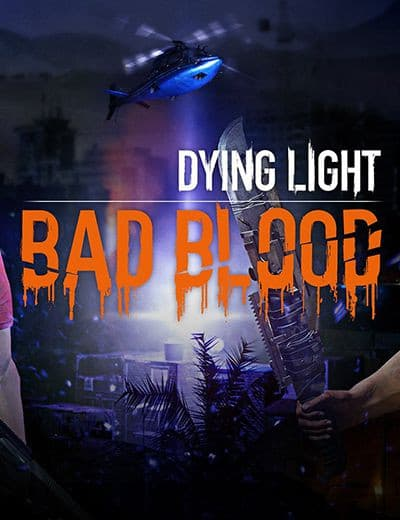 Jaquette Dying Light : Bad Blood