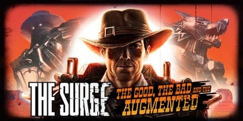 Jaquette The Surge : The Good, the Bad and the Augmented