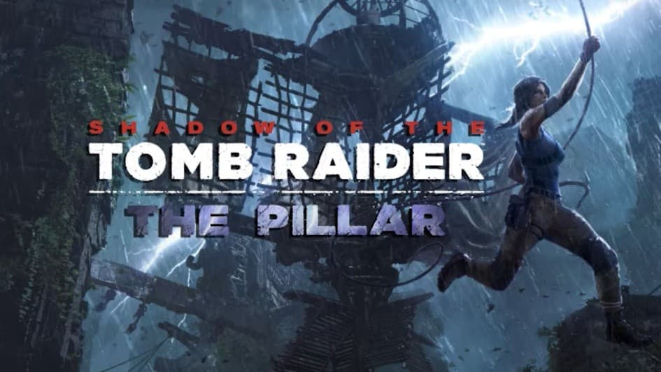 Jaquette Shadow of the Tomb Raider : The Pillar
