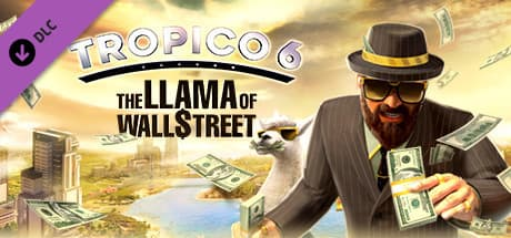 Jaquette Tropico 6 : The Llama of Wall Street